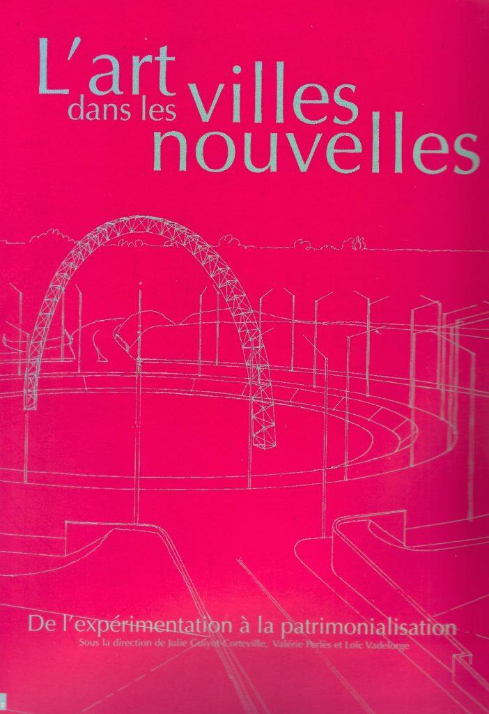 Couverture d'ouvrage: L'ART DANS LES VILLES NOUVELLES
