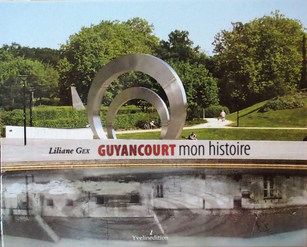 Couverture d'ouvrage: GUYANCOURT MON HISTOIRE