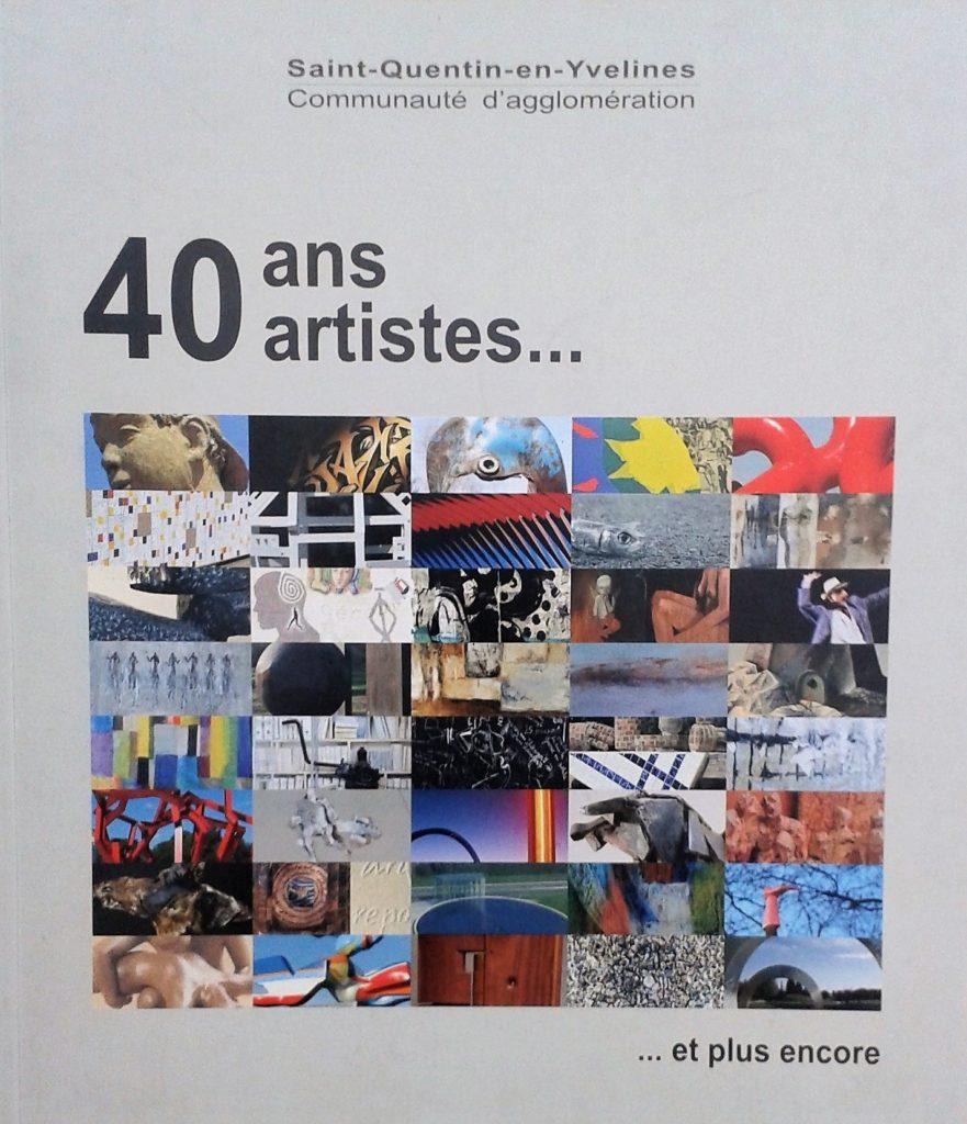 Couverture d'ouvrage: 40 ans artistes...