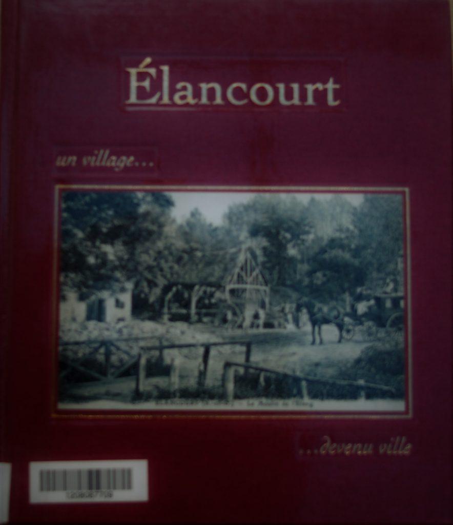 Couverture d'ouvrage: Élancourt « Un village devenu ville »