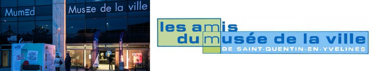 Les Amis du Musée de la Ville de Saint-Quentin-en-Yvelines